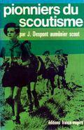 Despont-joseph-pionniers-du-scoutisme.jpg