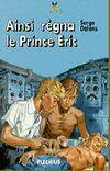 Ainsi régna le prince Eric.JPG