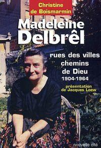 Ouvrage de Christine de Boismarmin consacré à Madeleine Debrêl