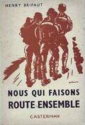 Brifaut-Henry-Nous-Qui-Faisons-Route-Ensemble-Livre-ancien-302447523 ML.jpg